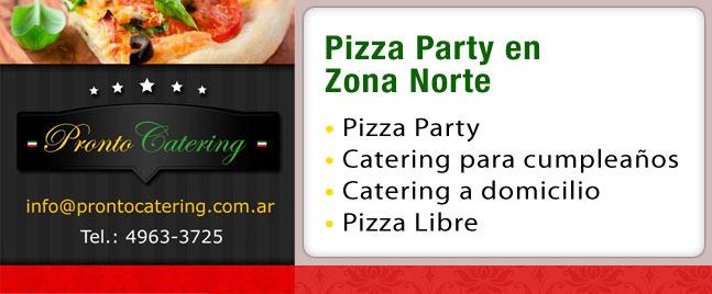 desayunos a domicilio zona norte, pizza party en zona norte, pizza libre zona norte, eventos zona norte, pasta party zona norte, pizza party zona norte precios, catering pizza party zona norte,