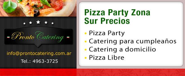 servicio de catering precios, precios catering, precios pizza, desayunos a domicilio zona sur, pizza party zona sur precios, comida de la zona sur, pizza party zona oeste precios,
