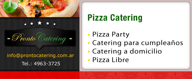 catering eventos, catering palermo, pizza catering, catering empresarial, catering para cumpleaños infantiles, pronto pizza, party pizza, pizzas, prontopizza, pizza party zona oeste,